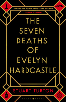 """Book cover of """"The Seven Deaths of Evelyn Hardcastle"""" by Stuart Turton"""