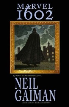 "Cover of Neil Gaiman's ""Marvel 1602"""