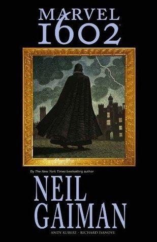 """Cover of Neil Gaiman's """"Marvel 1602"""""""