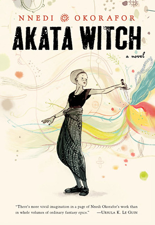 "Cover of Nnedi Okorafor's ""Akata Witch"""