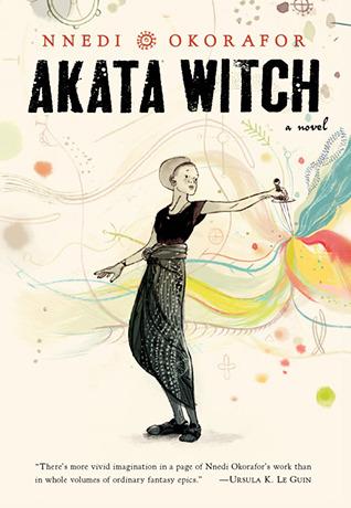 "Cover of Nnedi Okorafor's ""Akata Witch"""