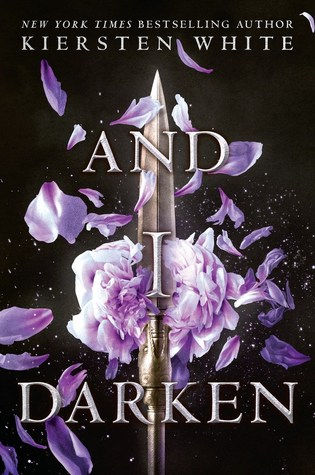 "Cover of Kiersten White's ""And I Darken"""
