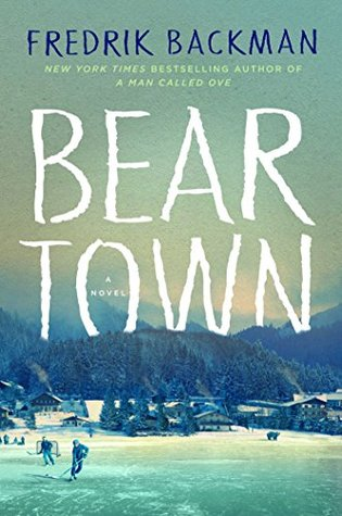 "Cover of Fredrik Backman's ""Beartown"""