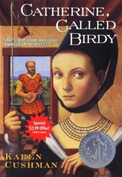 "Cover of Karen Cushman's ""Catherine,  Called Birdy"""