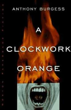 """Book cover of """"A Clockwork Orange"""" by Anthony Burgess"""