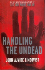 "Book cover of ""Handling the Undead"" by John Ajvide Lindqvist"