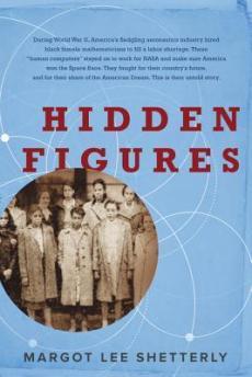"Cover of ""Hidden Figures"" by Margot Lee Shetterly"