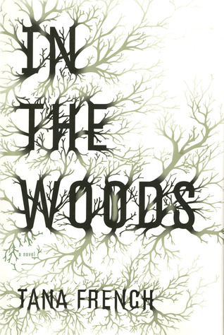 "Book cover of ""In the Woods"" by Tana French"
