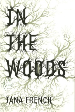 """Book cover of """"In the Woods"""" by Tana French"""