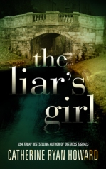 """Book cover of """"The Liar's Girl"""" by Catherine Ryan Howard"""