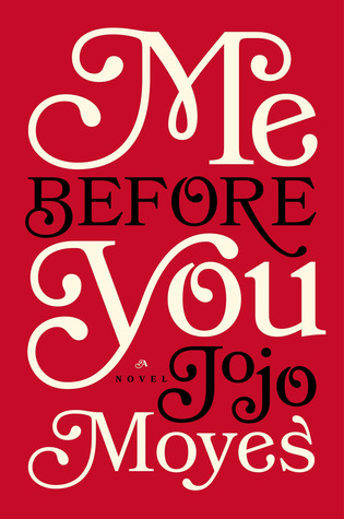 "Cover of Jojo Moyes' ""Me Before You"""