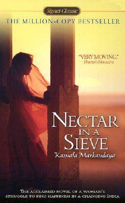 "Cover of Kamal Markandaya's ""Nectar in a Sieve"""