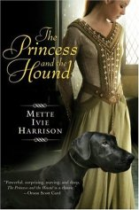 "Book cover of ""The Princess and the Hound"" by Mette Ivie Harrison"