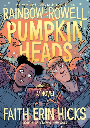 "Book cover of ""Pumpkinheads"" by Rainbow Rowell"