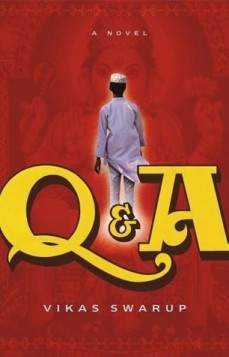 """Book cover of """"Q & A"""" by Vikas Swarup"""
