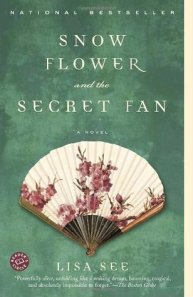 """Book cover of """"Snow Flower and the Secret Fan"""" by Lisa See"""
