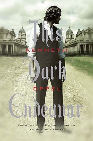 "Book cover of ""This Dark Endeavor"""