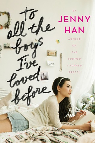 "Cover of Jenny Han's ""To All the Boys I've Loved Before."""