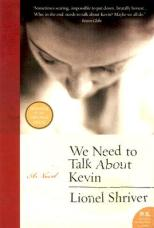 """Book cover of """"We Need to Talk About Kevin,"""" by Lionel Shriver"""