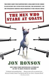 """Book cover of """"The Men Who Stare At Goats"""" by Jon Ronson"""