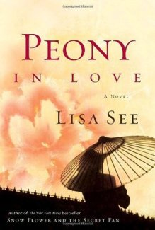 "Book cover of Lisa See's ""Peony in Love"""