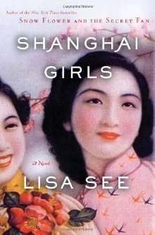 "Book cover of Lisa See's ""Shanghai Girls"""