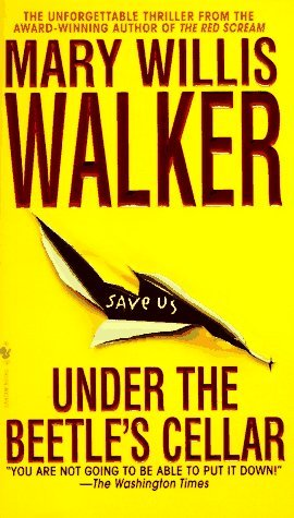 "Book cover of ""Under the Beetle's Cellar"" by Mary Willis Walker"